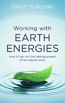 Working With Earth Energies by David Furlong