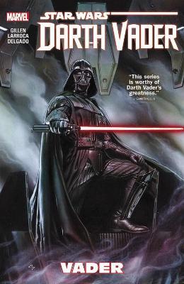 Star Wars: Darth Vader Volume 1 - Vader by Salvador Larroca