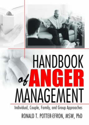 Handbook of Anger Management by Ronald T. Potter-Efron