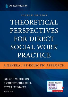 Theoretical Perspectives for Direct Social Work Practice: A Generalist-Eclectic Approach book