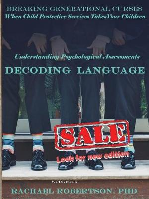 Understanding Psychological Assessments and Decoding Language by Rachael Robertson