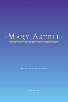 Mary Astell by Patricia Springborg