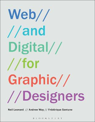Web and Digital for Graphic Designers by Neil Leonard