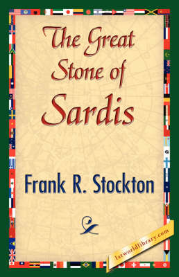The Great Stone of Sardis by Frank R Stockton