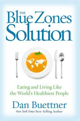 Blue Zones Solution by Dan Buettner