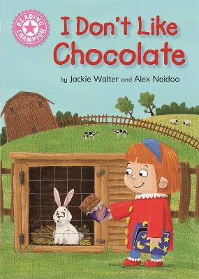 Reading Champion: I Don't Like Chocolate: Pink 1B book