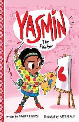 Yasmin the Painter by Saadia Faruqi