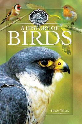 A History of Birds by Simon Wills