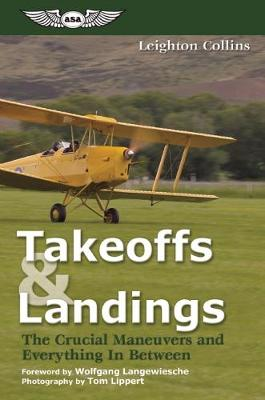 Takeoffs and Landings by Leighton Collins