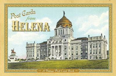 Post Cards from Helena by Farcountry Press