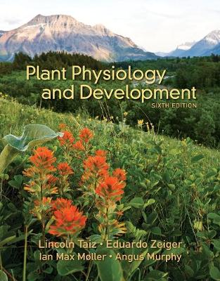 Plant Physiology & Development by Lincoln Taiz