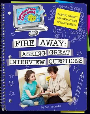 Fire Away by Ann Truesdell