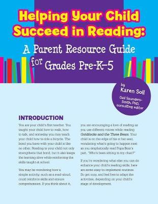 Helping Your Child Succeed in Reading by Karen Soll