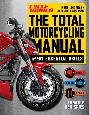 Total Motorcycle Manual by Mark Lindemann