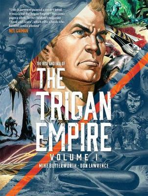 The Rise and Fall of the Trigan Empire, Volume I by Don Lawrence