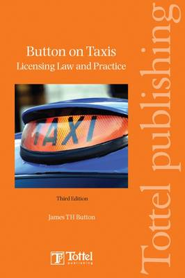 Button on Taxis: Licencing Law and Practice book