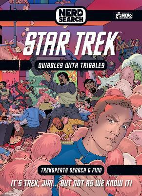 Star Trek Nerd Search: Where No Tribble Has Gone Before by Glenn Dakin
