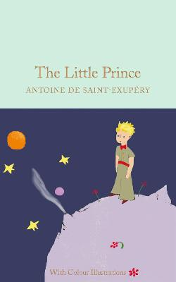The Little Prince: Colour Illustrations by Antoine de Saint-Exupery