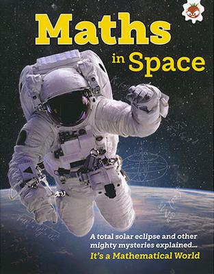 Maths in Space by Nancy Dickmann