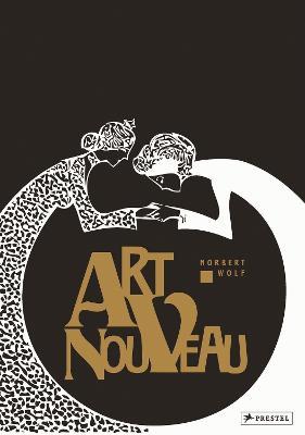 Art Nouveau by Norbert Wolf