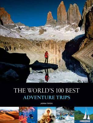 World's Best 100 Adventure Trips book