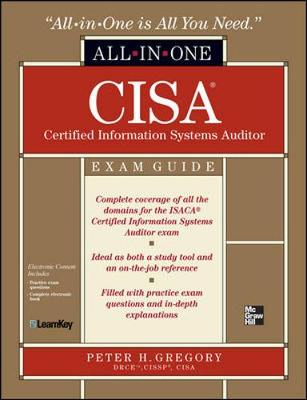 CISA Certified Information Systems Auditor All-in-One Exam Guide by Peter Gregory
