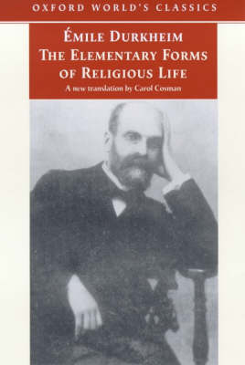 The The Elementary Forms of Religious Life by Emile Durkheim