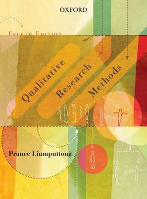 Qualitative Research Methods, Fourth Edition by Pranee Liamputtong