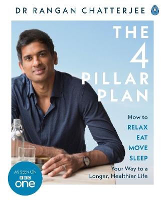 The 4 Pillar Plan by Dr. Rangan Chatterjee