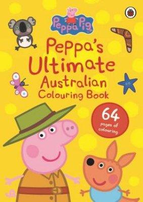Peppa Pig: Peppa's Ultimate Australian Colouring Book book