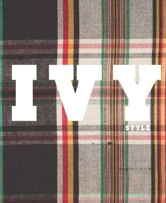 Ivy Style by Patricia Mears