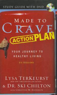 Made to Crave Action Plan Study Guide with DVD by Lysa TerKeurst