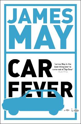 Car Fever by James May