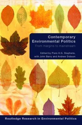 Contemporary Environmental Politics by John Barry