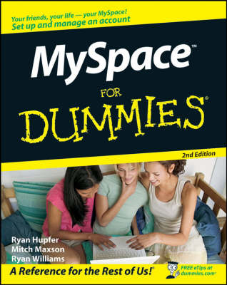 MySpace For Dummies by Ryan C. Williams