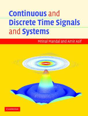 Continuous and Discrete Time Signals and Systems with CD-ROM book