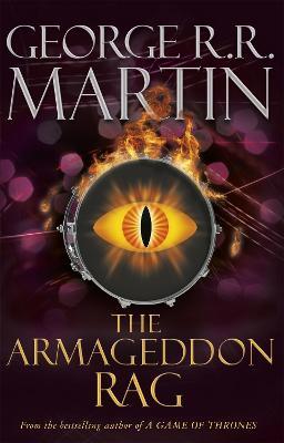 The Armageddon Rag by George R.R. Martin