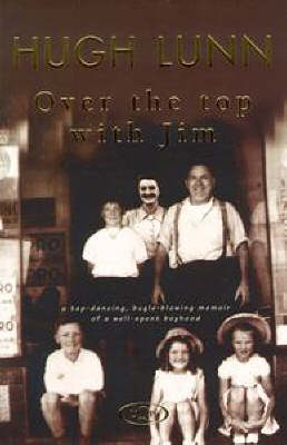 Over the Top with Jim by Hugh Lunn