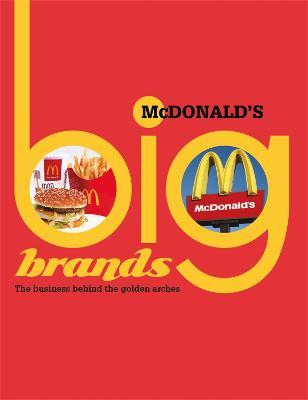 Big Brands: McDonalds by Cath Senker