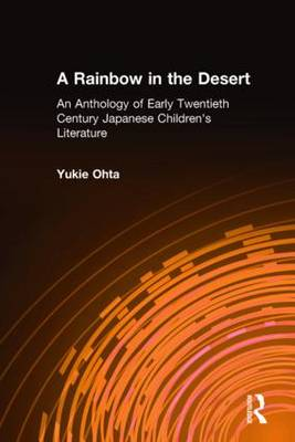 A Rainbow in the Desert by Yukie Ohta