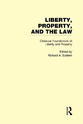 Classical Foundations of Liberty and Property book