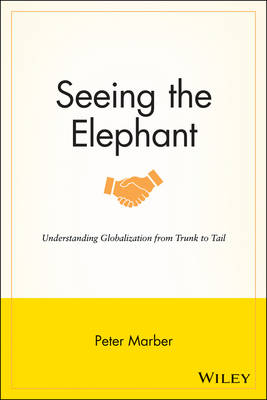Seeing the Elephant by Peter Marber