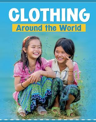 Clothing Around the World by Mary Meinking