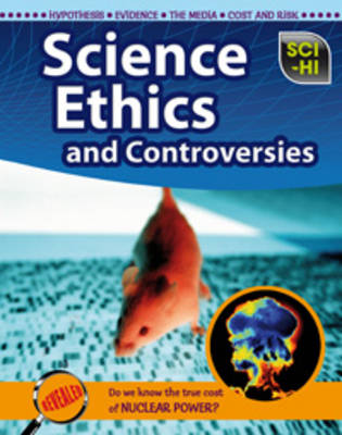 Science Ethics and Controversies by Eve Hartman