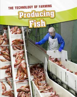 Producing Fish by Barbara A. Somervill