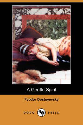 Gentle Spirit (Dodo Press) book