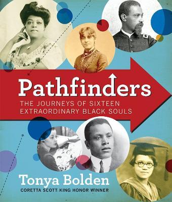 Pathfinders by Tonya Bolden