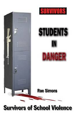 Students in Danger by Rae Simons