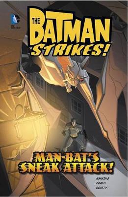 Man-Bat's Sneak Attack! book