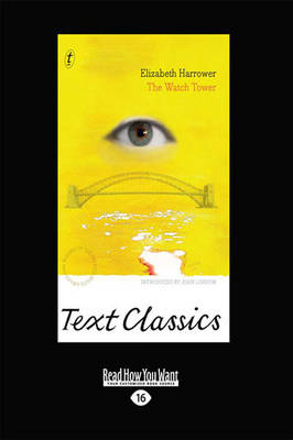 The The Watch Tower: Text Classics by Elizabeth Harrower